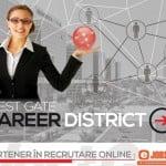 Târgul de joburi West Gate Career District va avea loc în perioada 20-26 aprilie