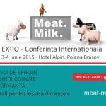 """Conferința """"Meat & Milk 2015"""" va avea loc pe 3 iunie"""