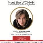 Mihaela Reese, Leadership Coach, este speakerul evenimentului Meet the WOMAN! din 9 iunie