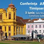 Conferinţa Afaceri.ro Timișoara are loc pe 3 iunie
