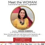 Roxana Dobrescu, spekerul evenimentului Meet the WOMAN din 9 decembrie