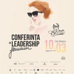 Conferinţa The Woman: 10 martie este dedicată femeilor pasionate de leadership