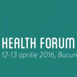 Health Forum va avea loc pe 12-13 aprilie