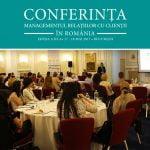 Conferinţa Managementului Relaţiilor cu Clienţii va avea loc pe 17-18 mai