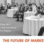 Noile tendinţe în marketing, dezbătute în cadrul conferinţei The Future of Marketing