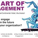 Peste 100 de manageri HR participă pe 11 aprilie la conferinţa The Art of Engagement