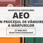 """Conferinţa """"Beneficiile certificării AEO în procesul de vămuire a mărfurilor"""" are loc pe 31 mai"""