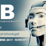 Peste 150 de companii participă la TIB – Târgul Tehnic Internațional București