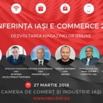 Conferința Iași E-commerce 2018 are loc pe 27 martie