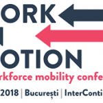"A doua ediție a evenimentului ""Work in Motion. A workforce mobility conference"""