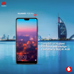 "Vodafone și Huawei au lansat campania ""Zoom in Dubai"""