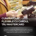 """Mastercard și Carrefour România au lansat un programul """"Plata în Rate"""""""