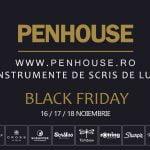 Black Friday 2018: Reduceri substanțiale la produsele vândute de PenHouse