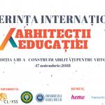 Conferința Arhitecții Educației 2018 are loc pe 17 noiembrie