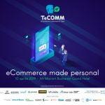 TeCOMM București 2019. De ce să faci #eCommerce în România?
