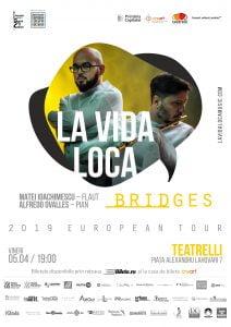 Turneul international LA VIDA LOCA – BRIDGES