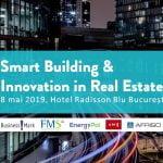 Conferința Smart Building & Innovation In Real Estate 2019 va avea loc pe 8 mai