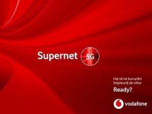 5G Vodafone Romania