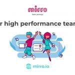Mirro, o aplicație care ajută companiile să crească performanța echipelor