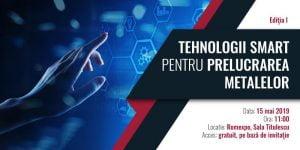 Conferinta Tehnologii Smart pentru Prelucrarea Metalelor