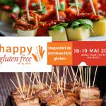Happy Gluten Free 2019, târgul de produse fără gluten, începe sâmbătă