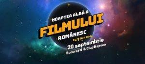 Noaptea Alba a Filmului Romanesc 2019