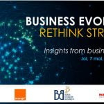 Un nou webinar Business Evolution, astăzi, la ora 10:00
