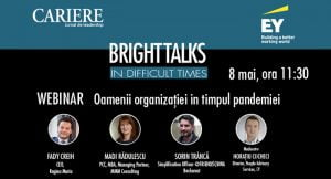 Webinar-ul Bright Talks in Difficult Times