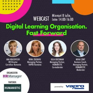 "Evenimentul ""DIGITAL LEARNING ORGANISATION. FAST FORWARD""."