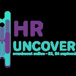 HR UNCOVERED 2020 are loc în perioada 23-24 septembrie. Ce subiecte se vor dezbate?