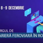 Târgul de Carieră Feroviară în România 2020 are loc în perioada 8-9 decembrie