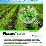Erbicide Corteva. Cea mai eficientă soluţie: Pachetul Pixxaro™ Super