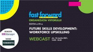 Evenimentul Fast Forward. Organizatia Viitorului