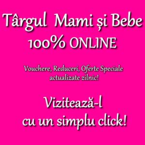 Targul online Mami si Bebe 2021